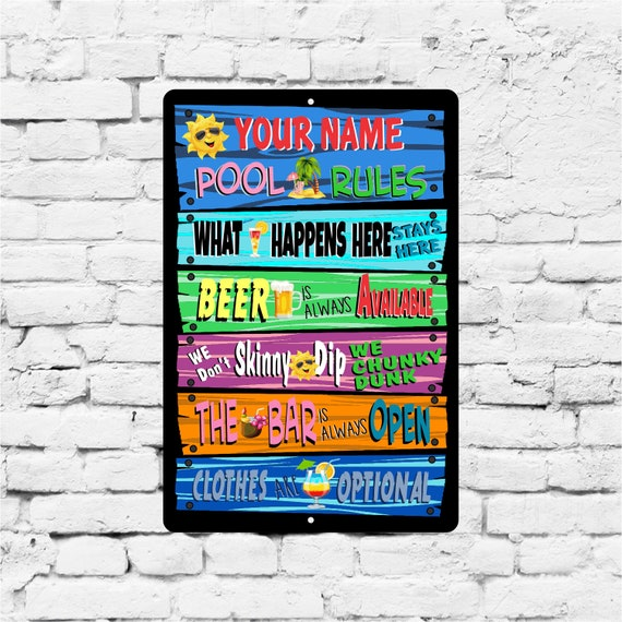 Funny Pool Signs, Custom Swimming Pool Rules Aluminum Sign, Luau party,  pool party gift, High Quality UV coated, google this.