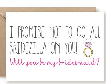 Funny Bridesmaid Proposal Card, Funny Maid of Honor Card, Bridesmaid Card, Asking Bridesmaid, Will You Be My Bridesmaid Card, Bridezilla