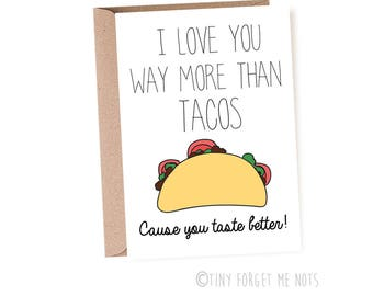 Love Card, Funny Love Card, Cute Love Card, I love You Card, Love You More Than Tacos, Anniversary Card