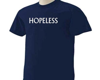 HOPELESS One Word Saying Funny Humor T-Shirt