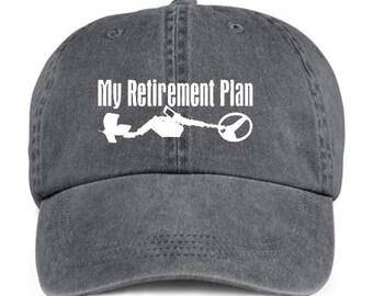 9daf2bc0f8d93f METAL DETECTING My Retirement Plan Retiree Retired Baseball Style Cap Hat  Vinyl Print