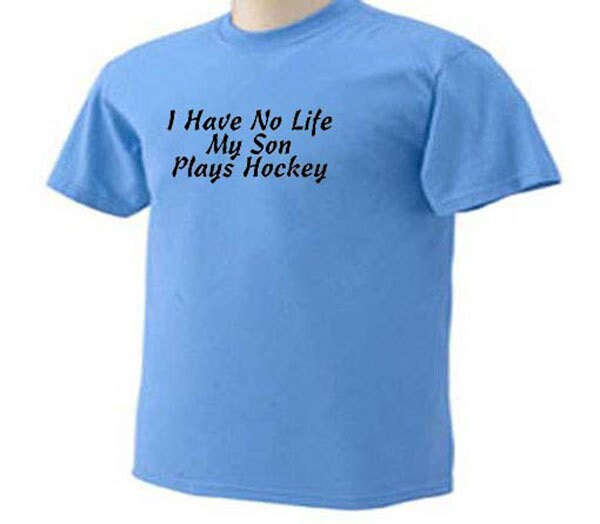 Ice Hockey I Have No Life My Son Plays Hockey Goalie Goal Tender Ice Hockey Player T-shirt Unisex Tshirt