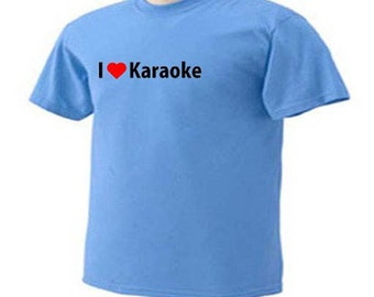 I LOVE KARAOKE Music Singing T-Shirt