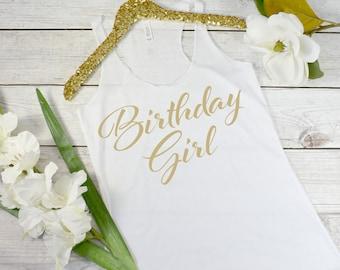 Birthday Girl Shirt, Birthday Girl Tank, Women's Birthday Shirt, Birthday Tank, Birthday Shirt