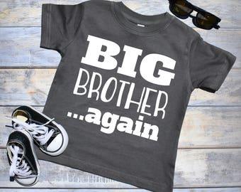 Big Brother Again. Pregnancy Announcement Shirt. Big Brother Shirt. Pregnancy Reveal Shirt. Big Brother Announcement Shirt.
