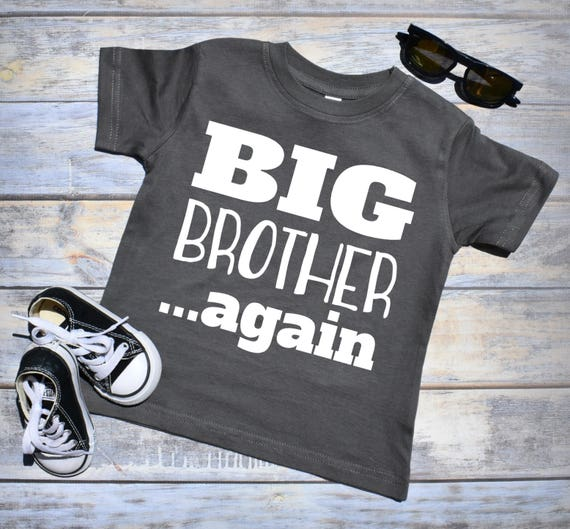 11d765d2d782c Big Brother Again. Pregnancy Announcement Shirt. Big Brother | Etsy