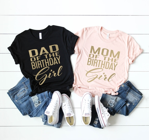 Parents Of The Birthday Girl Mom Shirt