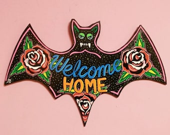 Welcome Home Roses wooden bat Signal