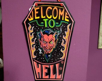 Welcome Hell wooden Coffin Signal