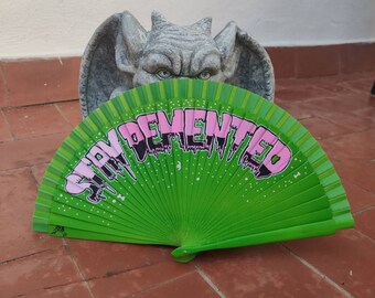 Stay Demented Wooden Fan