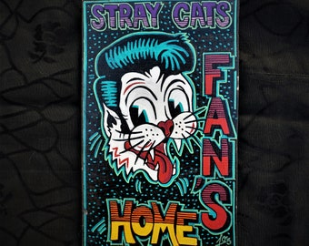 Stray Cats Fan's Home wooden Signal