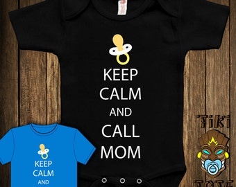 a036be43a Funny Keep Calm And Call Mom Bodysuit Toddler Youth T-shirt Tee Shirt Cute Baby  Infant Clothes New Born Boy Girl Child Children Shower Gift