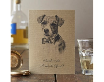 Dashing Dog Card: Jack Russell print on card in 'antique' gold with whiskey caption. For dog fans on Father's Day, Birthday or any occasion.
