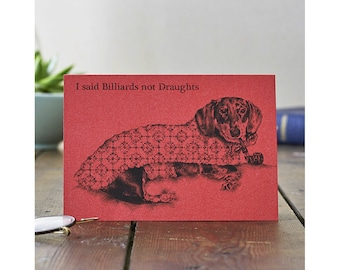 Dog Aristocrat Card: Dachshund Hound with pipe illustration & caption. Any occasion or Father's Day card for dog lovers or bossy men!