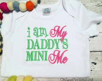I Am My Daddys Mini Me - Daddy's Mini Me - Daddys Mini Me - Daddy And Me Shirt - Fathers Day Shirt - Fathers Day - Baby Shower Gift