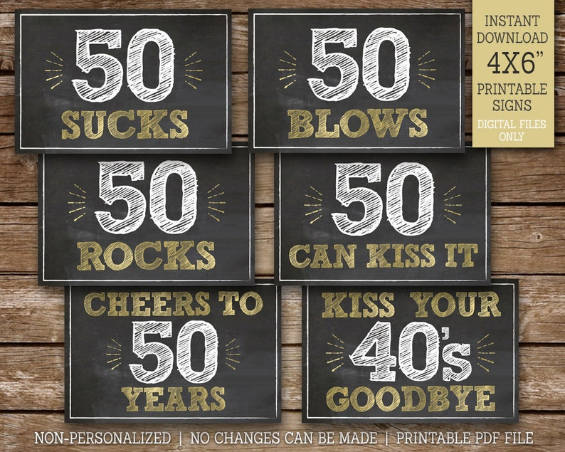 photo about Printable 50th Birthday Signs identify 50th Birthday Indications, 50 Sucks, 50 Rocks, 50 Blows, 50 Can Kiss It, Cheers towards 50 A long time, 50th Celebration Decor, 6 Chalk Style and design Signs and symptoms, Printable