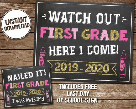 This is a picture of First Day of 1st Grade Printable Sign in back to school