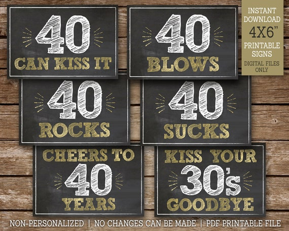 photograph about 50th Birthday Signs Printable called 40th Birthday Signs or symptoms, 40 Sucks, 40 Rocks, 40 Blows, 40 Can