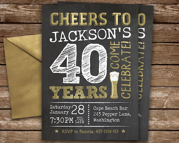 40th Birthday Invitation For Man Cheers To 40 Years Invite Chalkboard Party Digital Custom Colors