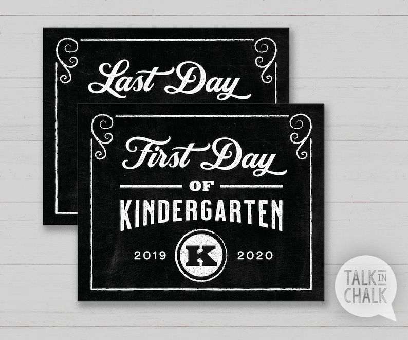 graphic regarding Last Day of Kindergarten Printable called Initial Working day of Kindergarten PRINTABLE Chalkboard Signal Past Working day of Kindergarten PRINTABLE Chalkboard Poster Again towards Faculty