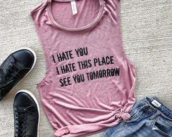 403b407e I Hate This Place Mauve Muscle Tank, workout tank, gym shirt, yoga, funny  shirt, workout shirt, beachbody shirt, pink