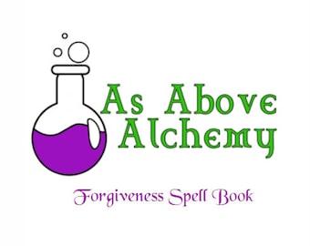Forgiveness Spell Book - PDF - Original Spells - Book of Shadows Insert - Witchcraft Spells - Ritual Addition - Spiritual Healing