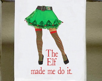 """Christmas towel """"The Elf made me do it"""", Kitchen Towel, Dish Towel, Christmas kitchen towel, Christmas decor"""