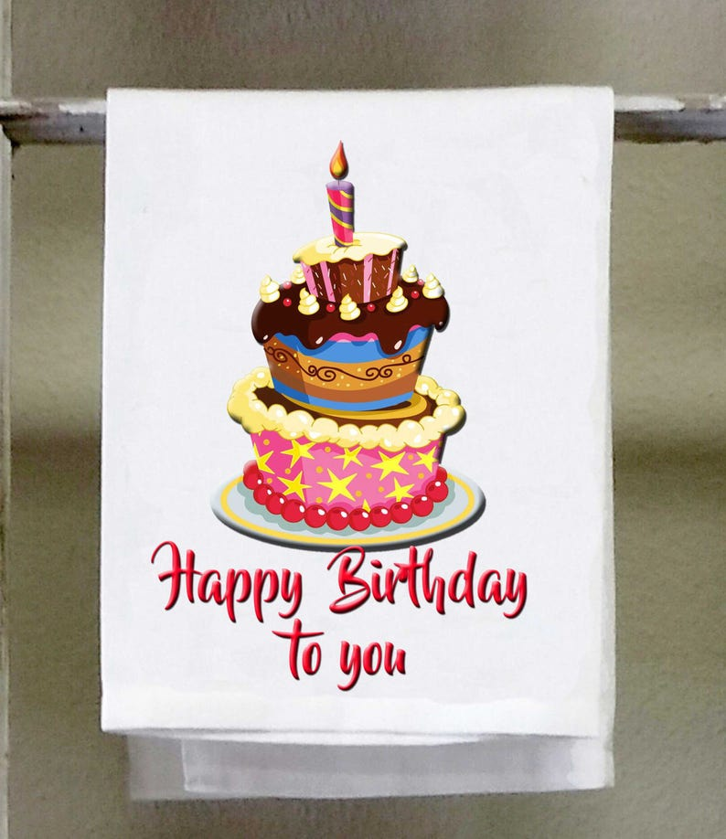 Happy Birthday To You Cake Funny Kitchen Towel