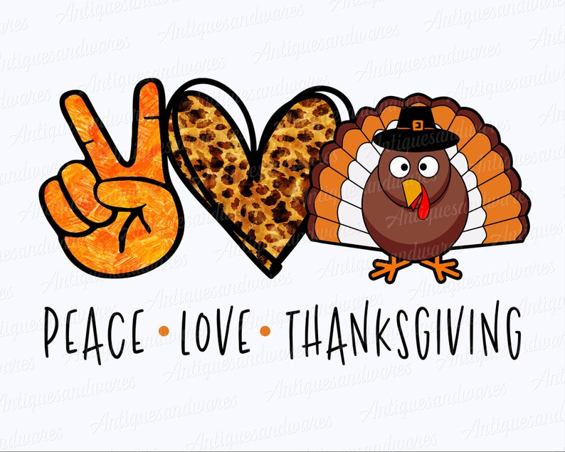 Download Peace Love Thanksgiving Svg Turquie Thanksgiving Svg ...