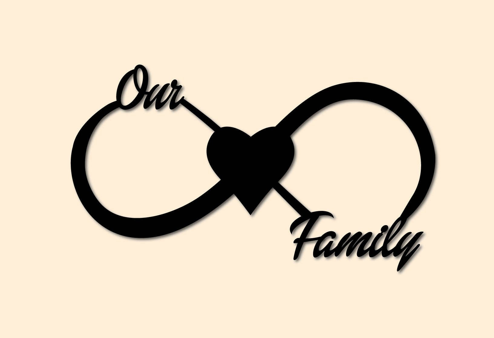 Our Family Infinity Love Symbol Wall Sign Etsy