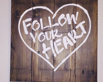 Follow Your Heart Pallet Wall Art