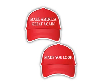 e95140df849 MAGA Made You Look Make America Great Again Red Hat Custom Vinyl Decal  Bumper Sticker