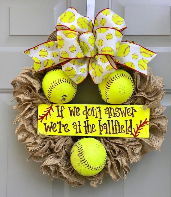 Travel Ball Gift Softball Wreath We/'re at the Ballfield Sports Decor