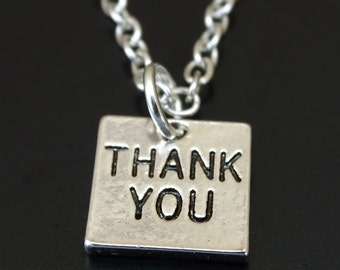 Thank you Necklace, Thank you Charm, Thank you Pendant, Thank you Jewelry, Thank you Gift, Thank you Sign, Thank you Gift Friend,