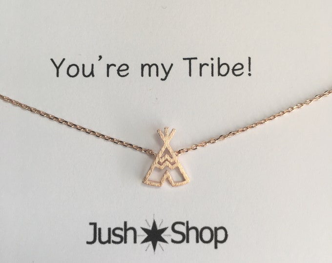 Rose Gold Tee Pee Necklace,  Rose Gold Tribe Necklace,  Rose Gold Teepee, My Tribe