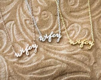Wifey Necklace, Gold Wife Necklace, Wife Necklace, Wifey Jewelry