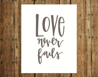 Love Never Fails | Digital Print | Calligraphy | Brown