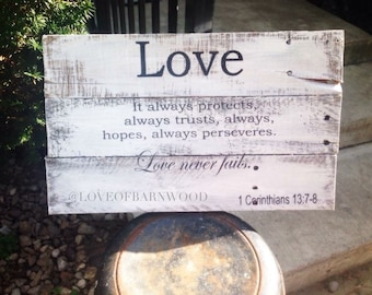 Love never fails | Barn Wood Sign