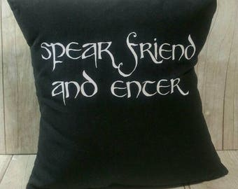 Speak Friend and Enter Lord of the Rings (Small) Pillow
