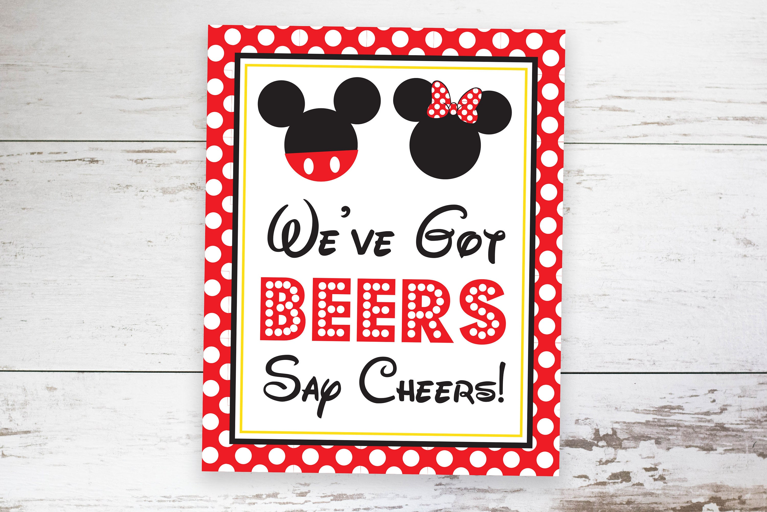 We Ve Got Beers Say Cheers Sign Instant Download Mickey Etsy