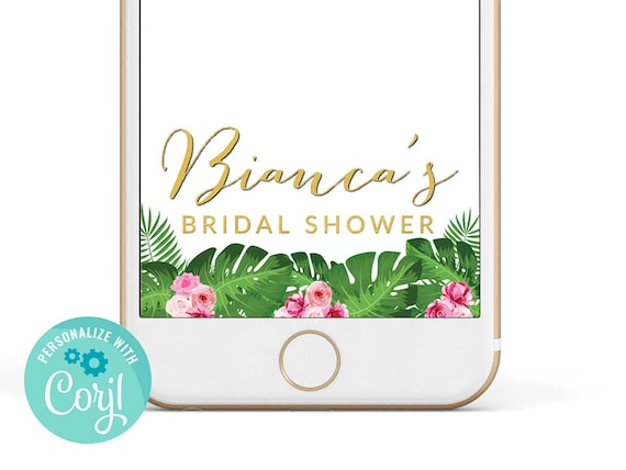 graphic about Printable Snapchat Filters named Bridal Shower Snapchat Filter - Tropical Snapchat Filter