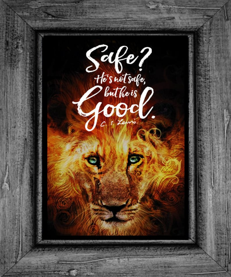 Narnia Poster Print Lion, Witch and the Wardrobe, Aslan is Good, C S   Lewis, Chronicles of Narnia