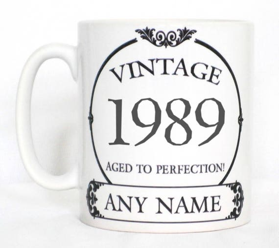 Vintage 1989 Aged to Perfectopn Mug for 30th Birthday