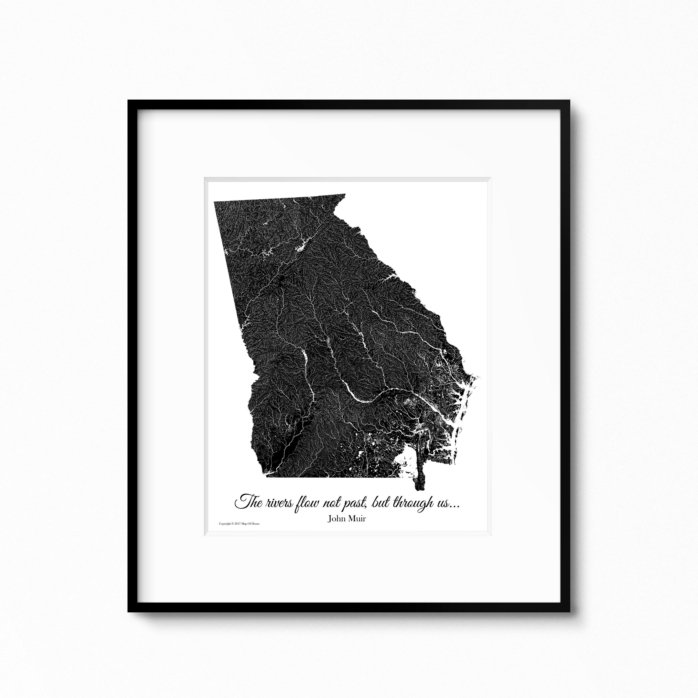 Map Of Georgia 2017.Rivers Of Ga John Muir Hydrology Map Print Map Art The Rivers Flow Not Past But Through Us