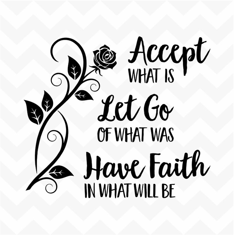 Accept Let Go Have Faith vinyl wall sticker home words saying life message  rose