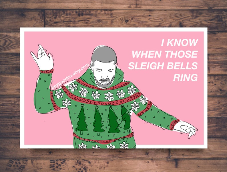 Printable Christmas Card  Hotline Bling Drake  Sleigh Bells image 0