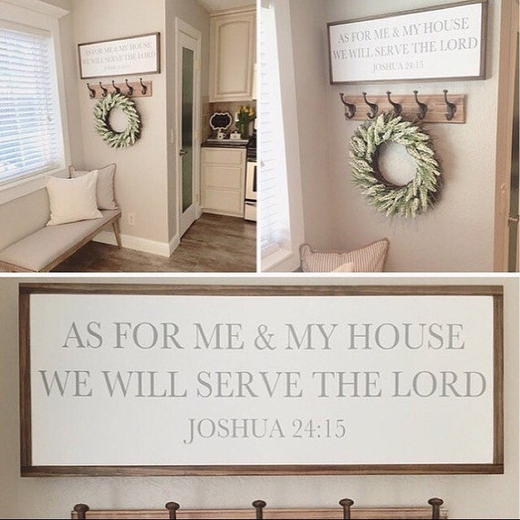 As For Me And My House We Will Serve The Lord Joshua 2415 Etsy