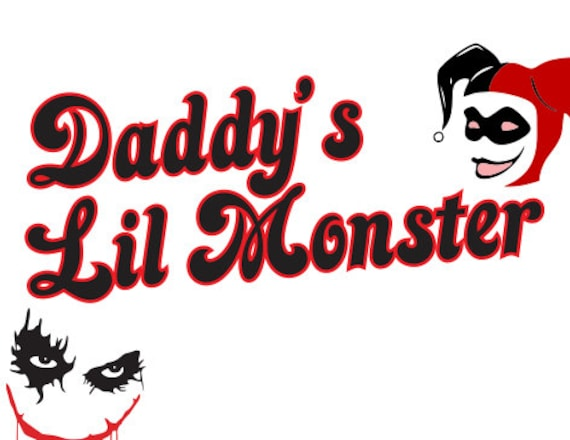 Svg File Daddys Lil Monster Harley Quinn Svg Download Cutting Etsy