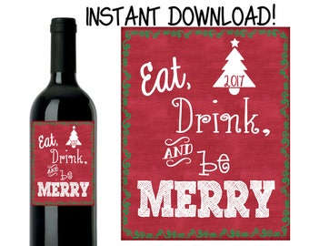 Christmas Wine Label - Eat, Drink, & Be Merry Wine Label - Custom Christmas Wine Label - DIY INSTANT DOWNLOAD
