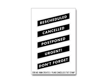 """Ms. Kimm Creates The Original PLANS CANCELLED 2""""X3 Photopolymer Clear Stamp Set - Journal, Planner"""